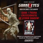 Gana figuras de coleccionista de Storm Shadow, La Baronesa ó Snake Eyes de GI Joe Snake Eyes cortesía de Paramount